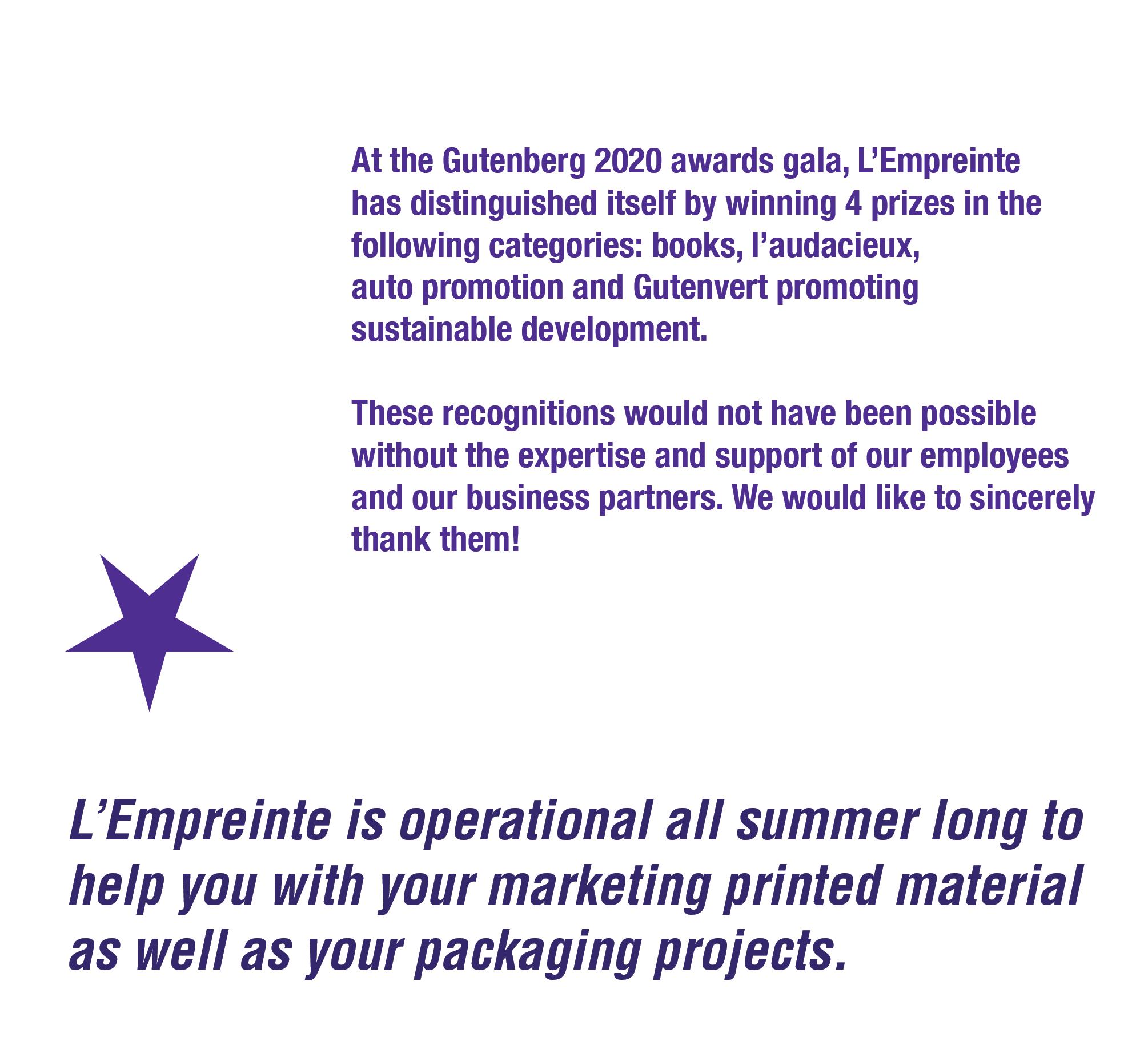 L'Empreinte is operational all summer